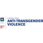 A National Crisis: Anti-Transgender Violence
