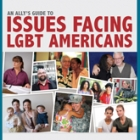 An Ally's Guide to Issues Facing the LGBT Community