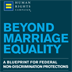 Beyond Marriage Equality